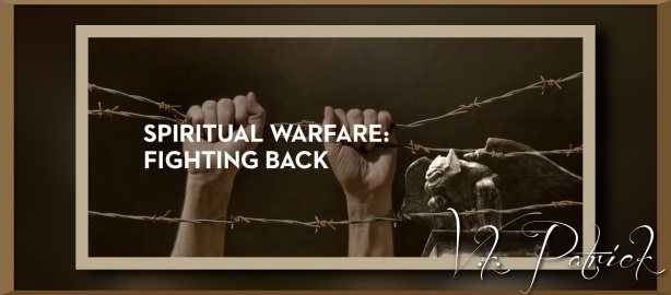 20140828_spiritual-warfare-part-6-fighting-back_banner_img